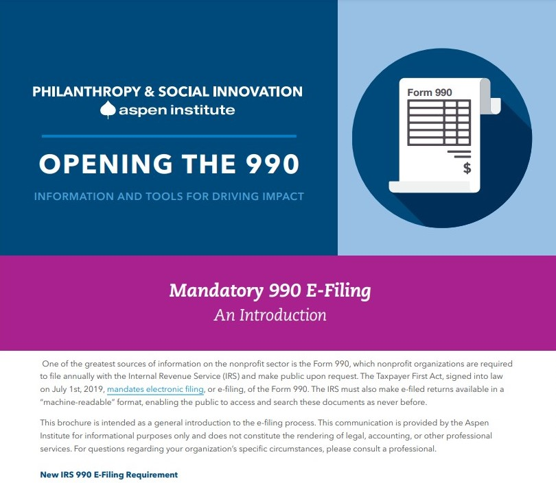 Opening the 990 - Mandatory 990 E-Filing Brochure