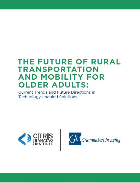 The Future of Rural Transportation and Mobility for Older Adults: Current Trends and Future Directions in Technology-enabled Solutions